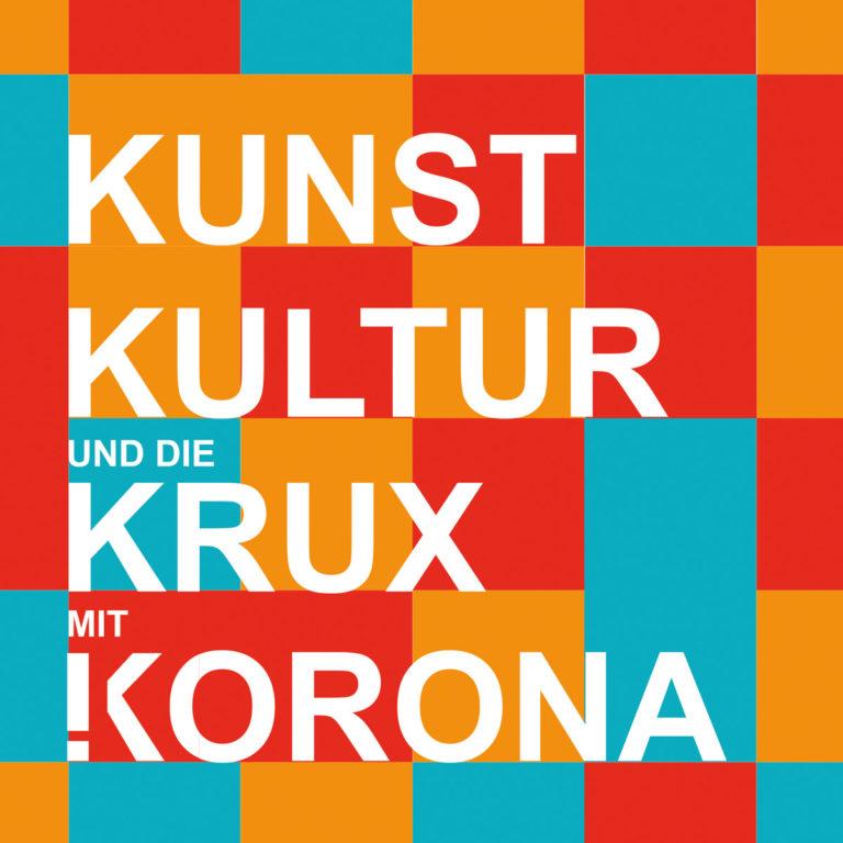 Kunst, Kultur und die Krux mit (K)orona – das neue Programm ist da